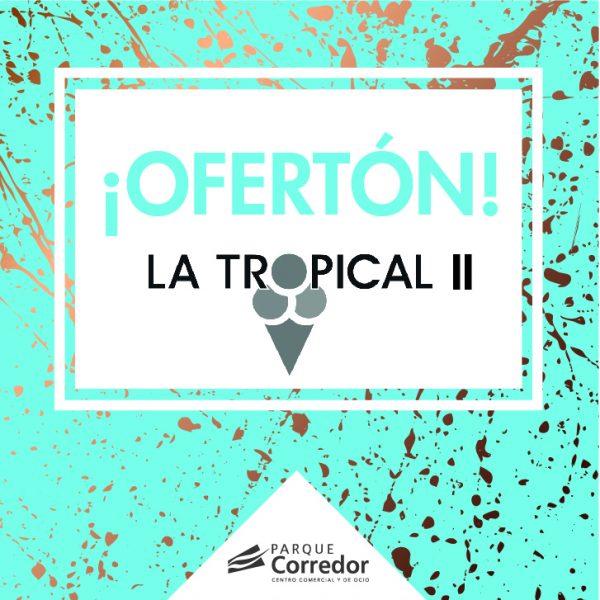 La Tropical II