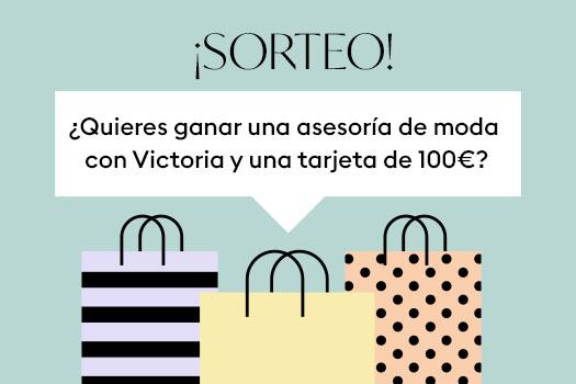 Sorteo Asesoría de Moda con @victoriadnc + 100€