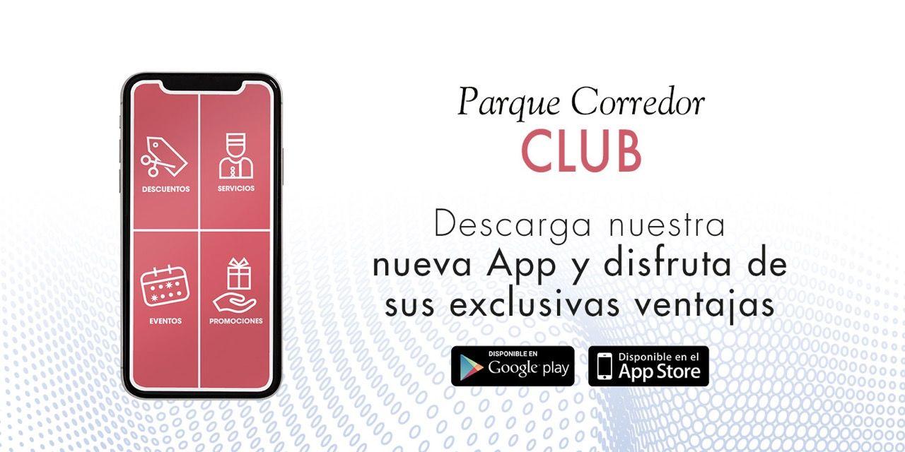 Descuentos, ofertas y mucho más en el club de fidelización de Parque Corredor