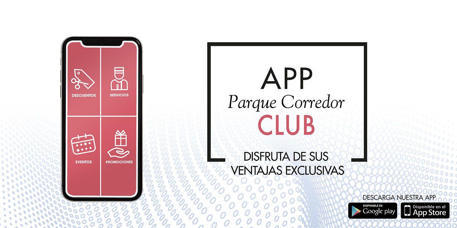 App del Club de fidelización de Parque Corredor