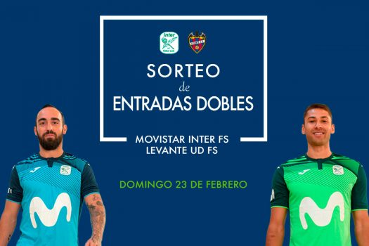 Entredas gratis fútbol sala Movistar Inver vs Industrias Santa Coloma y Levante UD